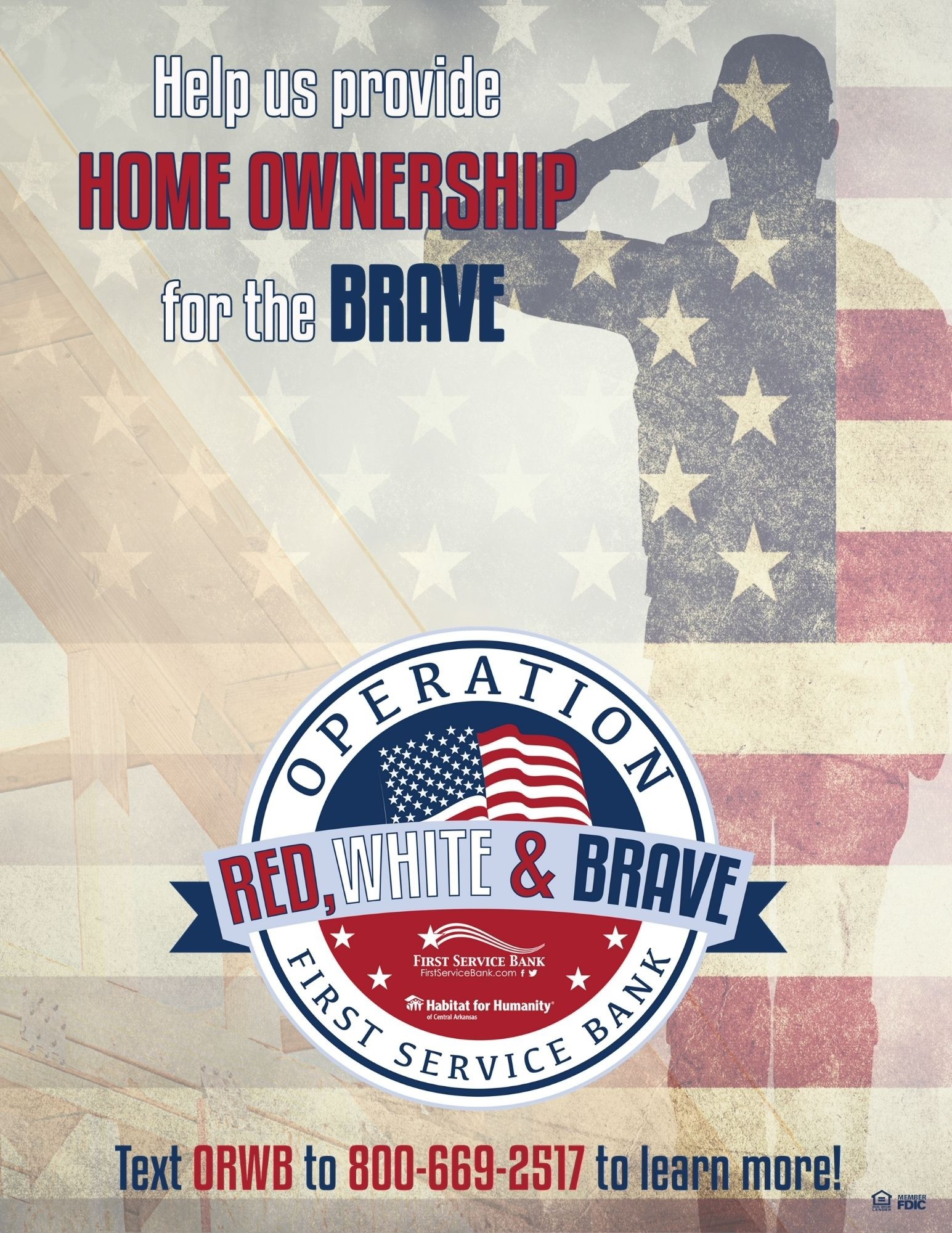 First Service Bank to Give Veterans New Homes - Operation Red, White & Brave Hopes to Raise $80,000 for Habitat for Humanity Project