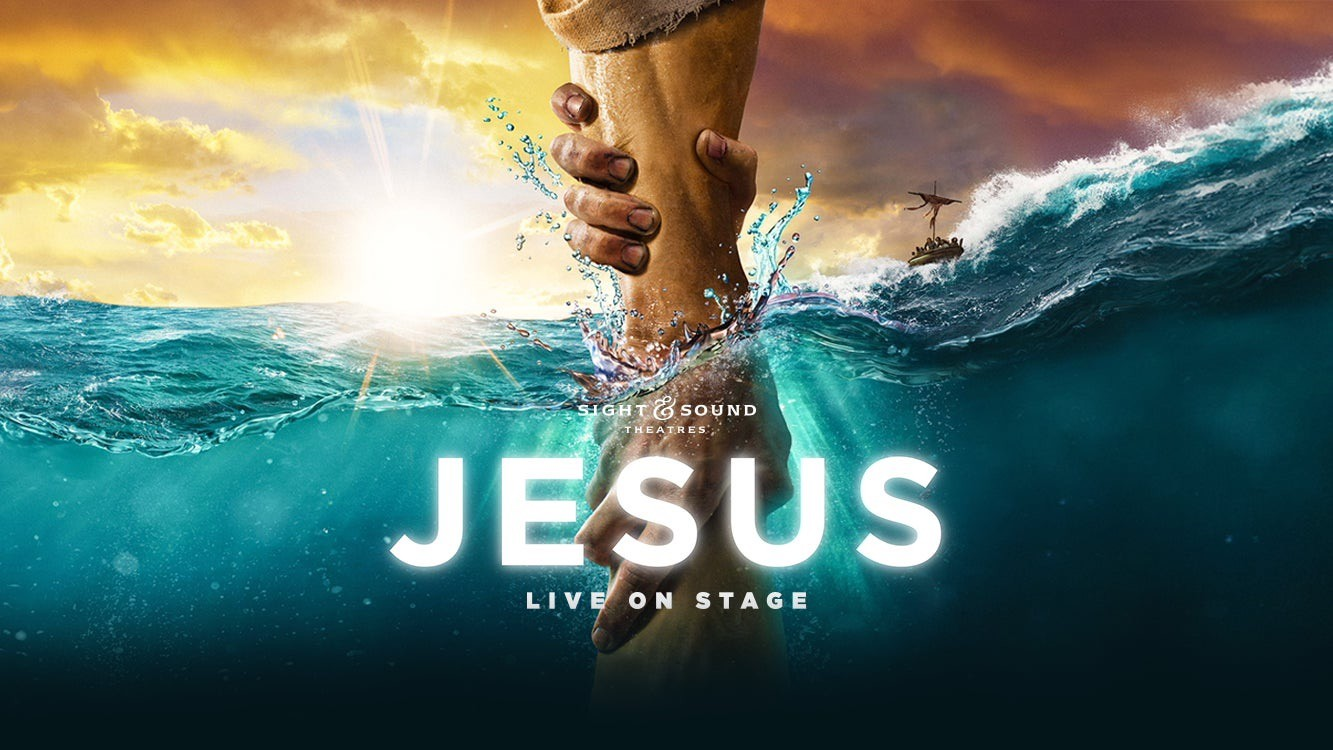 Sight and Sound Theater | Jesus  June 29, 2021